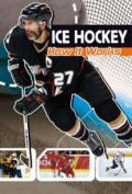 Ice Hockey: How It Works (Sports Illustrated Kids