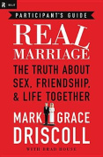 Real Marriage Participant's Guide