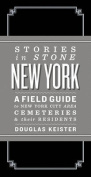 Stories in Stone New York