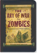 The Art of War for Zombies