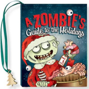 A Zombie's Guide to the Holidays