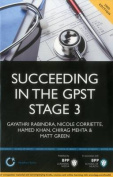 Succeeding in the GPST Stage 3