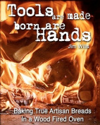 Tools Are Made, Born Are Hands