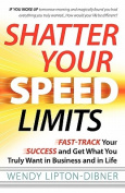 Shatter Your Speed Limits