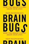 Brain Bugs [Audio]