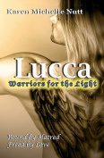 Lucca: Warriors for the Light