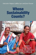 Whose Sustainability Counts?
