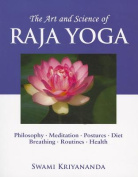 Art and Science of Raja Yoga