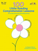 100 Little Reading Comprehension Lessons, Grade 1-4