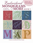 Embroidered Monograms & More Book 2