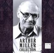 The Arthur Miller Collection [Audio]