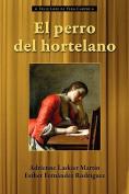 El Perro del Hortelano  [Spanish]