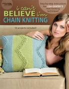 I Can't Believe I'm Chain Knitting