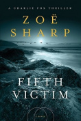 Fifth Victim (Charlie Fox Thrillers