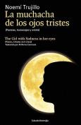 La Muchacha de Los Ojos Tristes [Spanish]