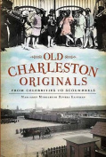 Old Charleston Originals: