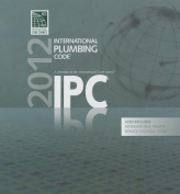 International Plumbing Code [With International Private Sewage Disposal Code]