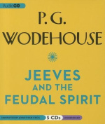 Jeeves and the Feudal Spirit [Audio]