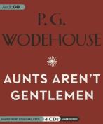 Aunts Aren T Gentlemen  [Audio]