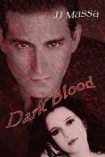 Dark Blood