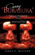 """Curing """"Burabura"""""""
