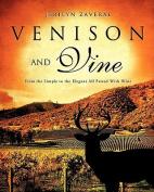 Venison and Vine