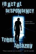 Fractal Despondency