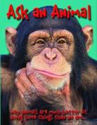 Ask an Animal