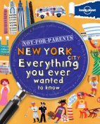 Lonely Planet Not-For-Parents New York