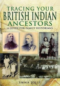 Tracing Your British Indian Ancestors
