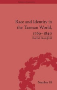 Race and Identity in the Tasman World, 1769-1840