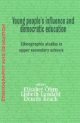 Young People's Influence and Democratic Education