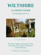 Wiltshire: A County Guide