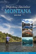 Anglers Book Supply Co 1-932098-80-1 Flyfishing Adventures Montana