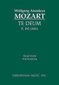 Te Deum, K. 141 (66b) - Vocal Score [LAT]