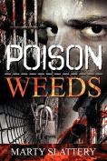 Poison Weeds