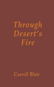 Through Desert's Fire