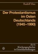 Der Protestantismus Im Osten Deutschlands  [GER]