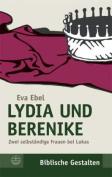 Lydia Und Berenike [GER]