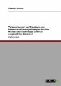 Voraussetzungen Zur Umsetzung Von Internationalisierungsstrategien Bei Dem Dienstleister Koelnmesse Gmbh an Ausgewahlten Beispielen [GER]