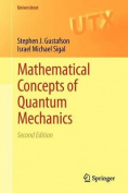 Mathematical Concepts of Quantum Mechanics
