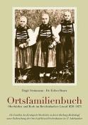Ortsfamilienbuch Oberhorlen Und Roth Im Breidenbacher Grund 1629-1875 [GER]