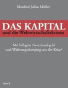Das Kapital Und Die Weltwirtschaftskrisen [GER]