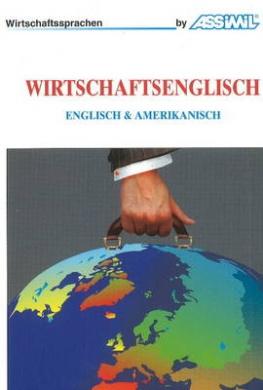 Wirtschaftsenglisch: Englisch & Amerikanisch