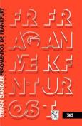 Fragmentos de Frankfurt. Ensayos Sobre La Teora Crtica [Spanish]