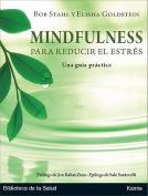 Mindfulness Para Reducir el Estres [Spanish]