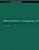 Mecanismes I Mquines III. Dinmica de Mquines [CAT]