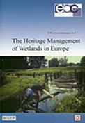 The Heritage Management of Wetlands in Europe