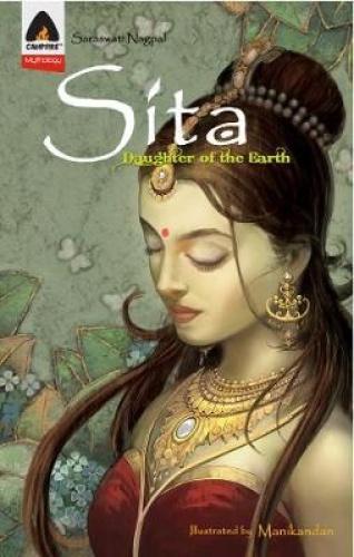 Sita: Daughter of the Earth by Saraswati Nagpal.