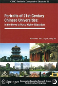 Portraits of 21st Century Chinese Universities - In the Move to Mass Higher Education